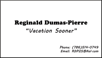 Reginal Dumas-Pierre, Vacation Sooner